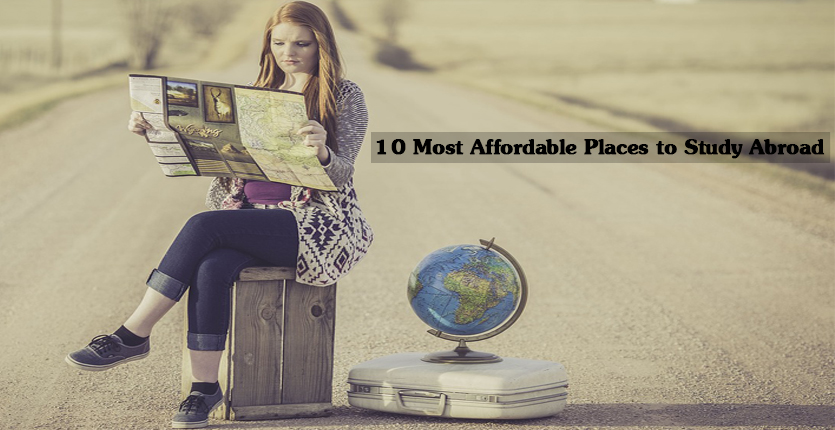 10 Most Affordable Places to Study Abroad